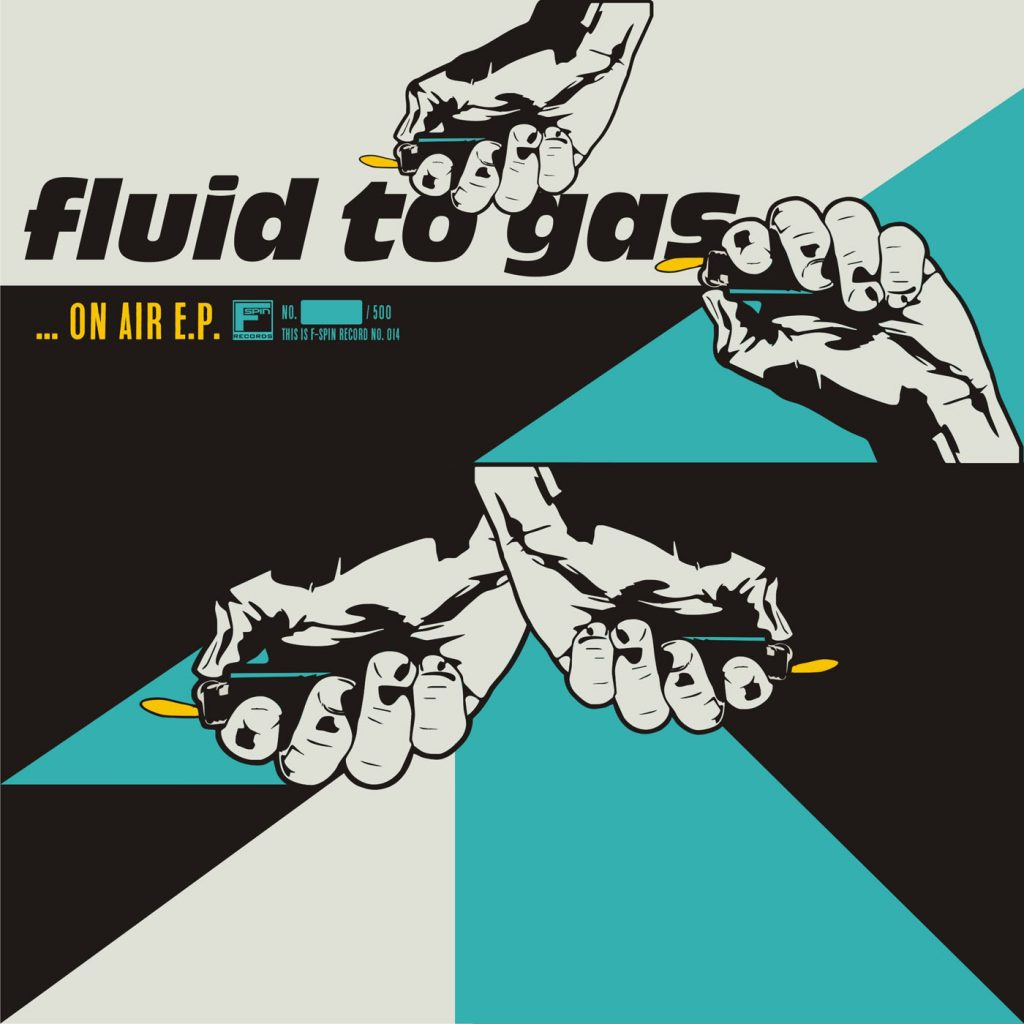 #fs014 – Fluid To Gas – … On Air E.P.