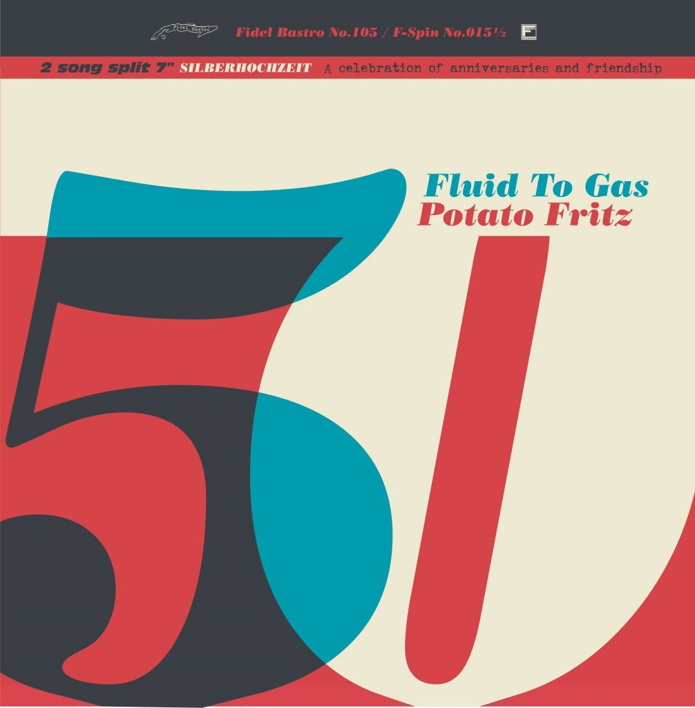 #fs015.5 – Fluid To Gas/Potato Fritz – Silberhochzeit Split-7″